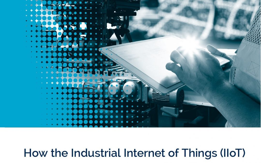 New Digital Lumens White Paper: How IIoT can improve your business operations