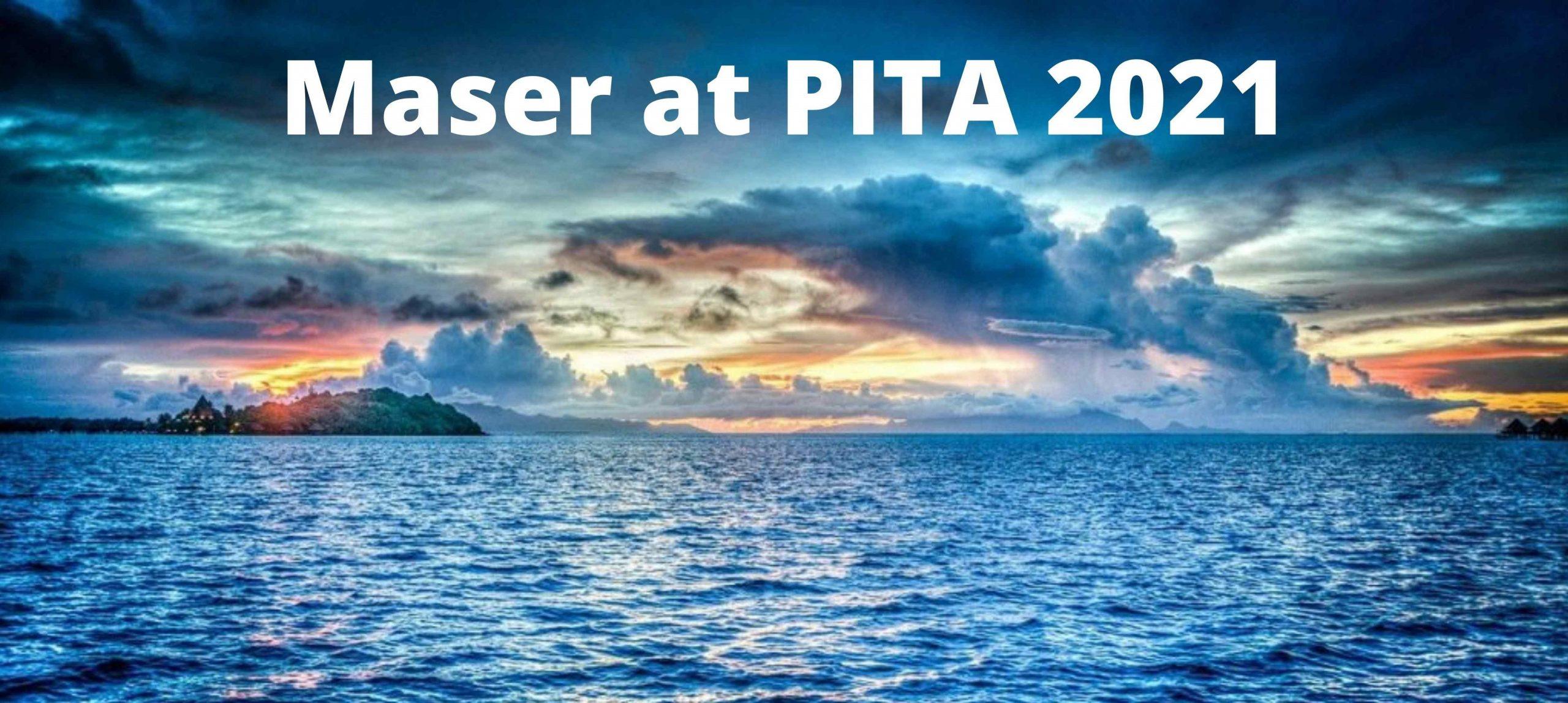Maser at PITA 2021